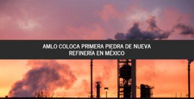 refinería en méxico
